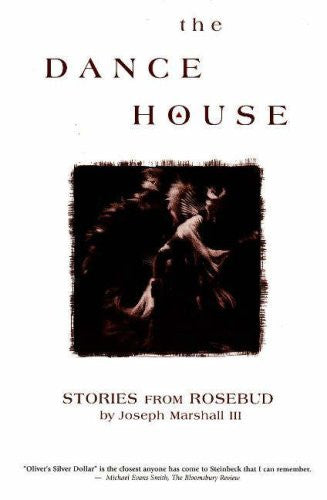 The Dance House: Stories from Rosebud
