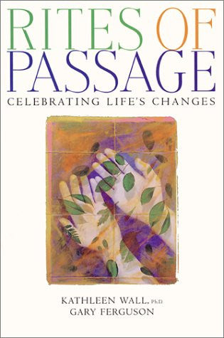Rites of Passage: Celebrating Life's Changes