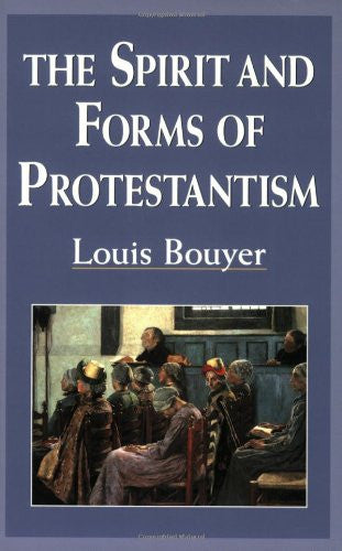 The Spirit and Forms of Protestantism