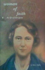 Woman Of Faith The Life Of Edel Quinn By Mary Peffley - 2001 (Paperback)