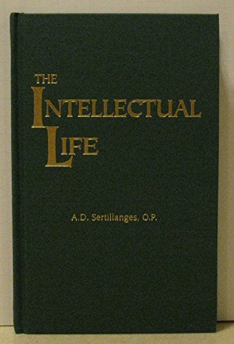The Intellectual Life [hardcover]