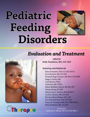 Pediatric Feeding Disorders: Evaluation and Treatment