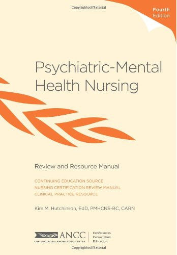 Psychiatric–Mental Health Nursing Review & Resource Manual, 4th Edition, paperback
