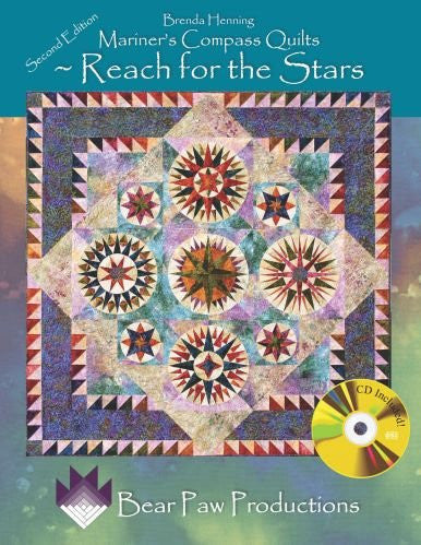 Mariner's Compass Quilts: Reach for the Stars 2nd Edition, with CD