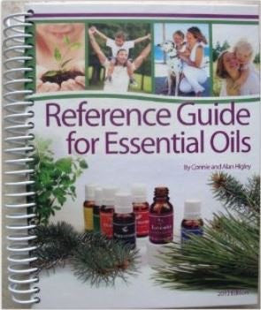 Large SOFTCOVER Coil Bound Reference Guide for Essential Oils (New 2014 Edition) by Connie and Alan Higley