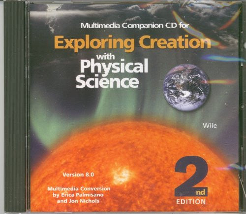 Exploring Creation with Physical Science 2nd Edition Companion CD