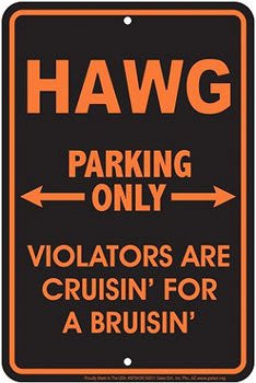 Metal Sign: Hawg Parking Only Sign (8X12)