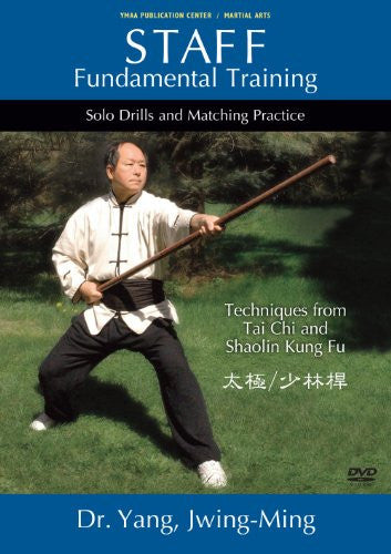 DVD: Staff Fundamental Training - Tai Chi and Shaolin Techniques by Dr. Yang, Jwing-Ming