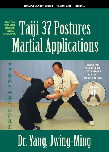 DVD: Taiji 37 Postures Martial Applications by Dr. Yang, Jwing-Ming