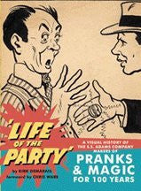 'Life of the Party' -A visual History of S.S. Adams, Makers of Panks & Magic for 100 Years by Kirk Demarais