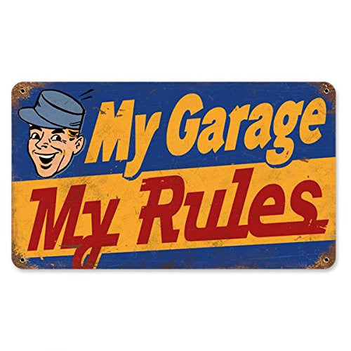 My Garage My Rules vintage metal sign measures 8 inches by 14 inches