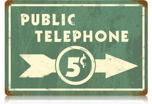 Public Telephone vintage metal sign measures 18 inches by 12 inches
