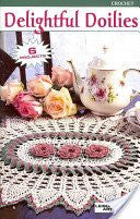 Delightful Doilies - 6 Projects with Instructions - Crochet - 2001 Edition