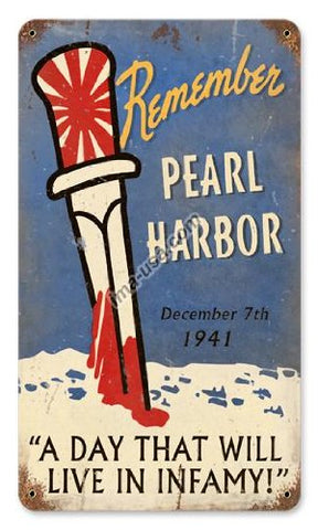 """Remember Pearl Harbor"" Metal Sign 8x14 in"