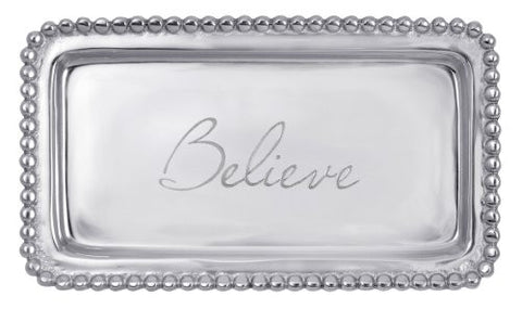 - Believe-  Tray