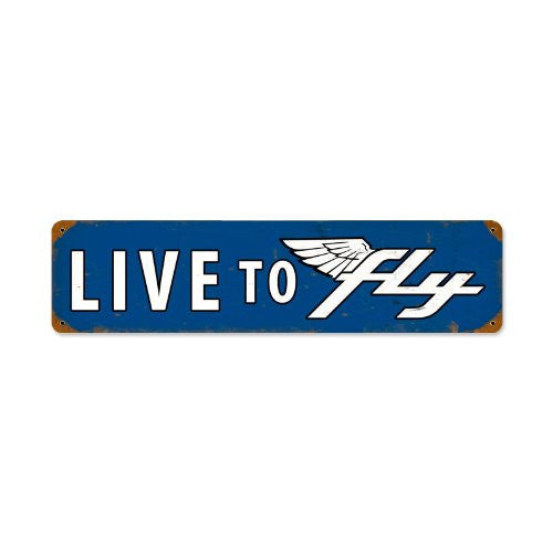 Live To Fly vintage metal sign measures 20 inches by 5 inches