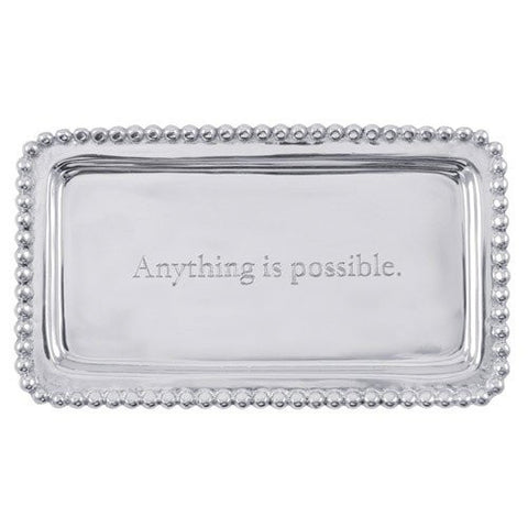 - Anything is possible-  Tray