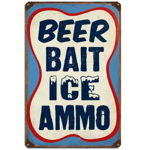 Beer Bait Ice Ammo vintage metal sign measures 12 inches by 18 inches