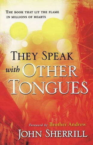 They Speak with Other Tongues, 40th ann. ed. (Paperback)