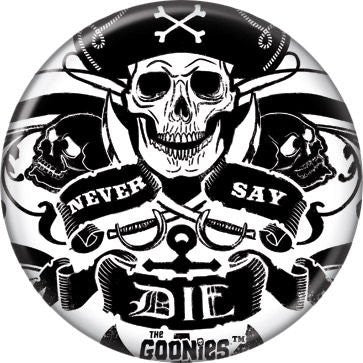 Goonies-Pirate Never - BUTTONS 1 1/4 in. ROUND