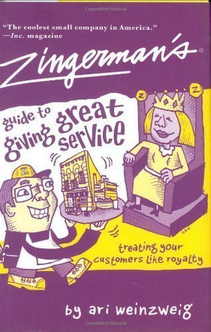 Zingerman's Guide to Giving Great Service (Hardcover)