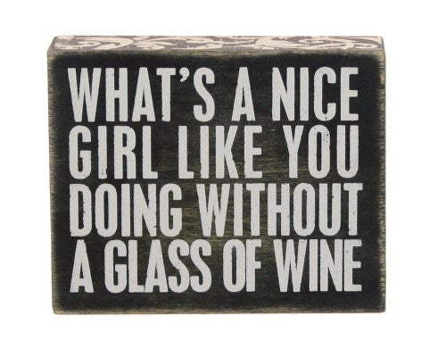 Box Sign - Nice Girl Wine
