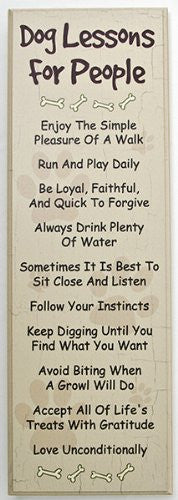 "Dog Lessons for People - 6"" x 18"" Wood Sign"