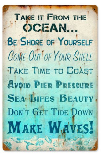 Take It From Ocean vintage metal sign measures 12 inches by 18 inches