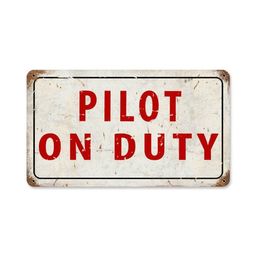 Pilot On Duty vintage metal sign measures 14 inches by 8 inches