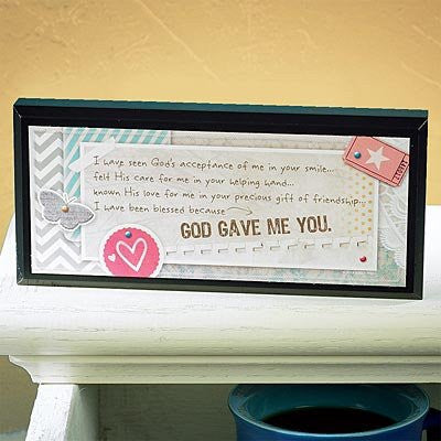 Mini Inspirations Plaque - God Gave Me You