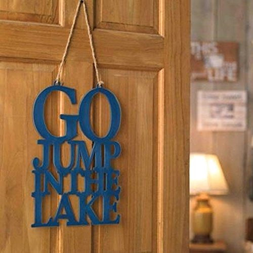 Jump In The Lake Wall/Door Hanger