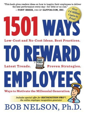 1501 Ways To Reward Employees (Paperback)