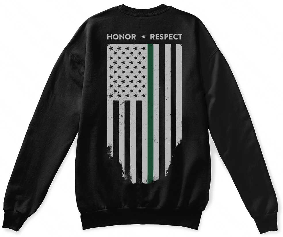 Crew Neck Sweatshirt - Unisex - Thin Green Line Flag Honor & Respect