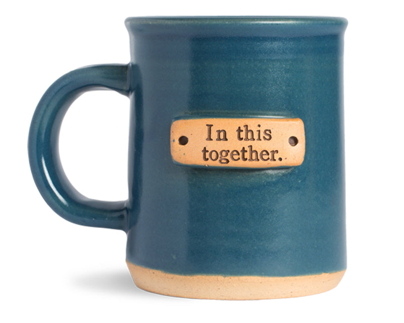 In this together. mug
