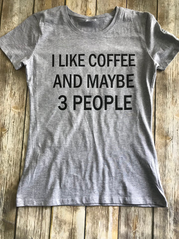 I Love Coffee and 3 People