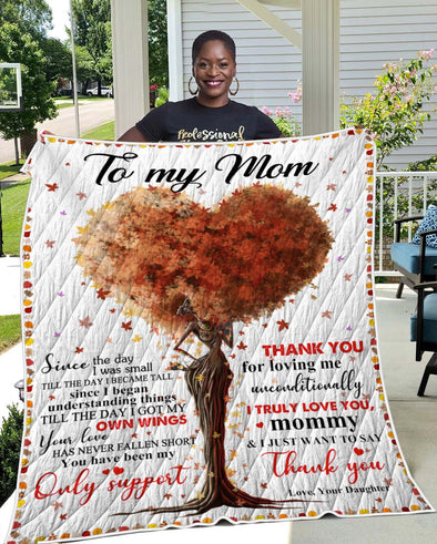 To My Mom Quilt - Daughter Just Want To Say Thank You