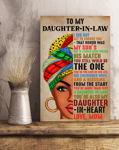 Mom To My Daughter In Law Poster Canvas I Did Not Get To Chose You That Honor Was My Son But If I Could Have Picked His Match You Still Wold Be The One