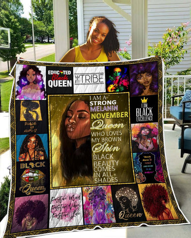 I Am A Strong Melanin November Black Queen Quilt