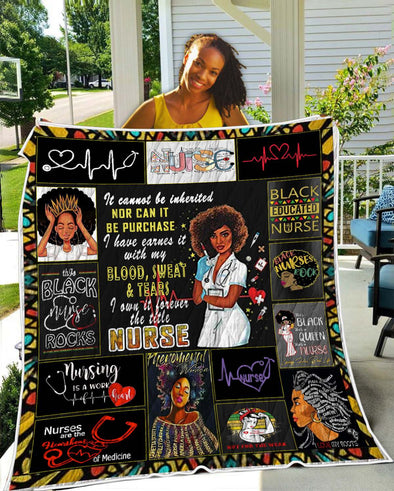 Blood Sweat And Tears Black Girl Nurse Quilt