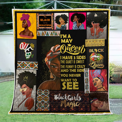 I'm A May Queen Black Beautiful Quilt