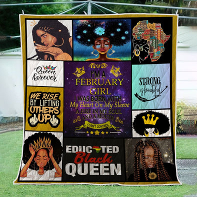 I'm A February Girl Queen Forever Quilt