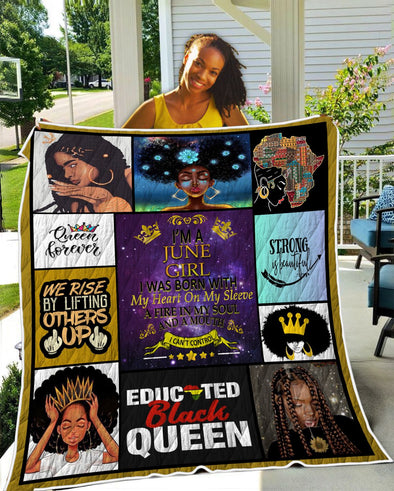 I'm A June Girl Queen Forever Quilt