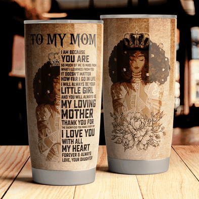 Queen Crown I  Love You With All My Heart Daughter To My Mom Tumbler