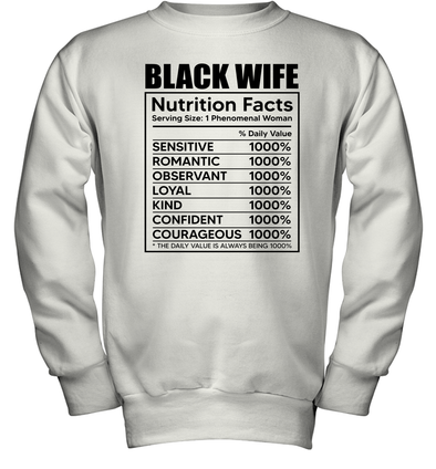 Black Wife Nutrition Facts Youth Sweatshirt