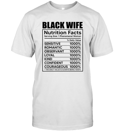 Black Wife Nutrition Facts T-Shirt
