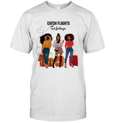 African American Excite Trip Catch Flights Not Feelings Afro Girl Art 2 T-Shirt