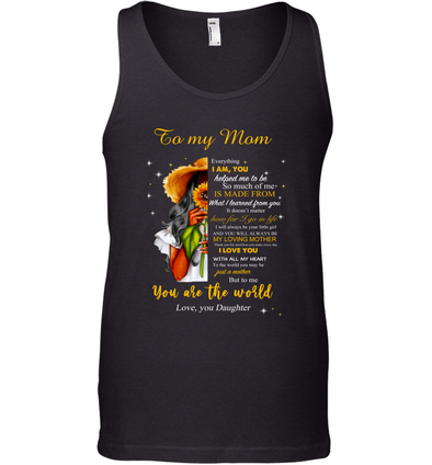 Flower Woman You will always my loving mother - Daughter to Mom Tank Top