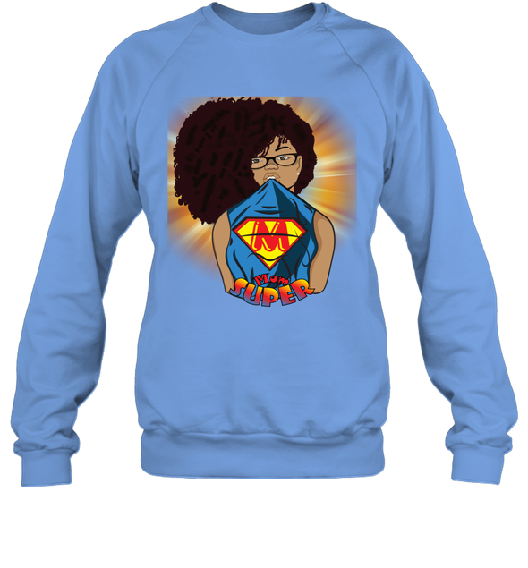 Afro Black Mom - Mother's Day Super Mom Sweatshirt