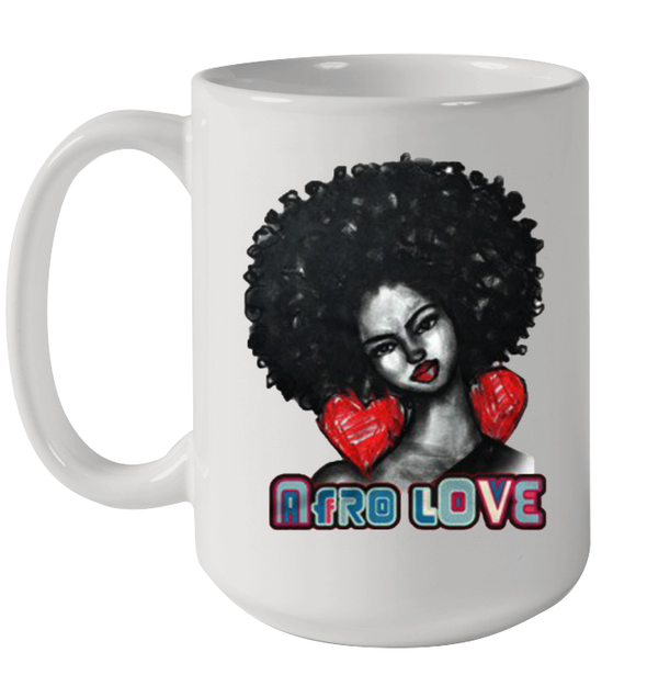 Black Women Art Afro Natural Melanin Poppin Hair Women Love Mug