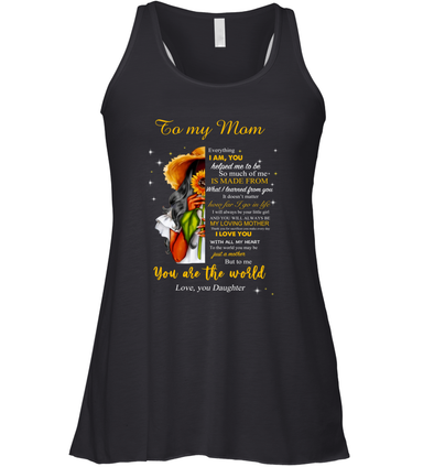 Flower Woman You will always my loving mother - Daughter to Mom Racerback Tank